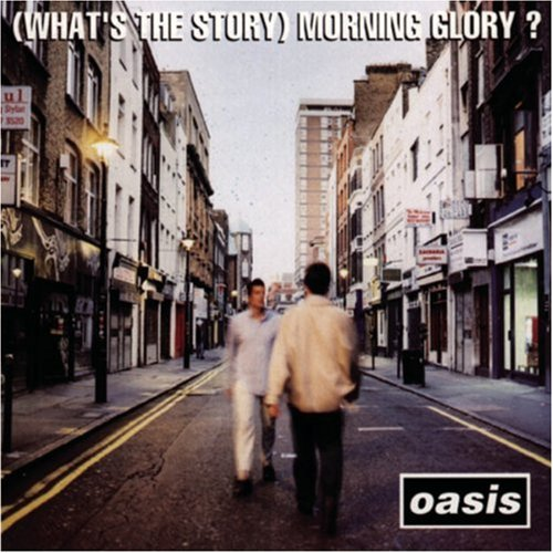 Album Rock Terbaik Oasis - (What's the Story) Morning Glory